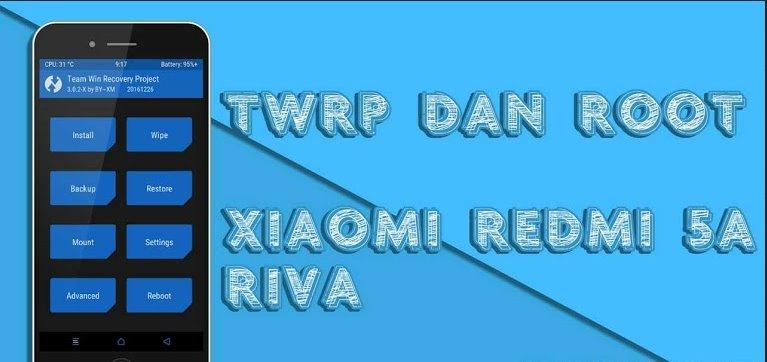 Tips dan Trik Root Xiaomi Redmi 5A