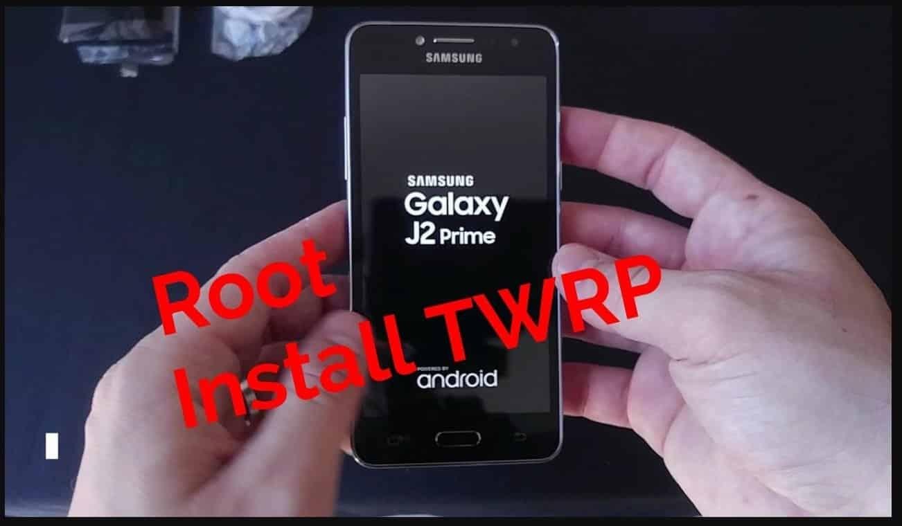 Cara Root Samsung Galaxy J2 Prime  dan Instal TWRP, Sangat Mudah Sekali Gaes