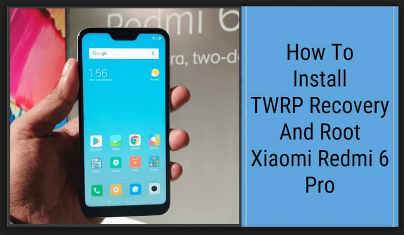 how to root redmi 6 series
